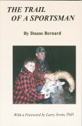 9781931291484: The Trail of a Sportsman