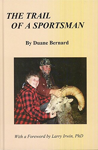 9781931291491: The Trail of a Sportsman