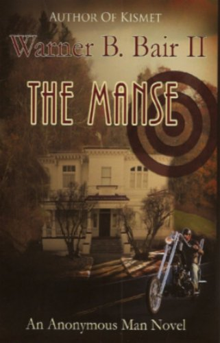 The Manse: Warner B. Bair