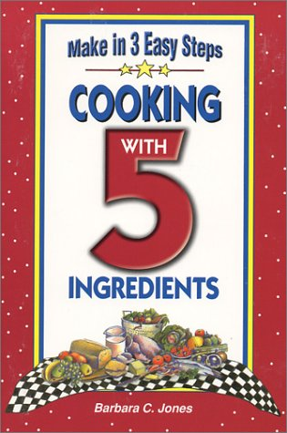 9781931294072: Cooking With 5 Ingredients (Flavors of Home)
