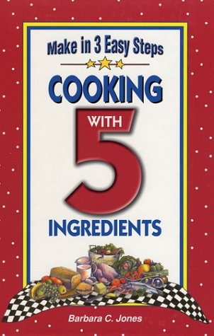 9781931294102: Cooking With 5 Ingredients
