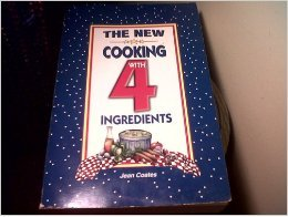 9781931294126: The New Cooking With 4 Ingredients