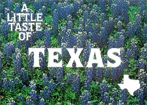 A Little Taste of Texas (Flavors of: Barbara C. Jones