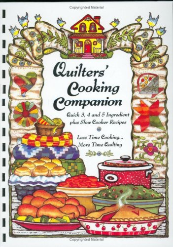 9781931294324: Quilters' Cooking Companion