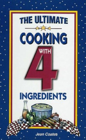 9781931294379: The Ultimate Cooking With 4 Ingredients