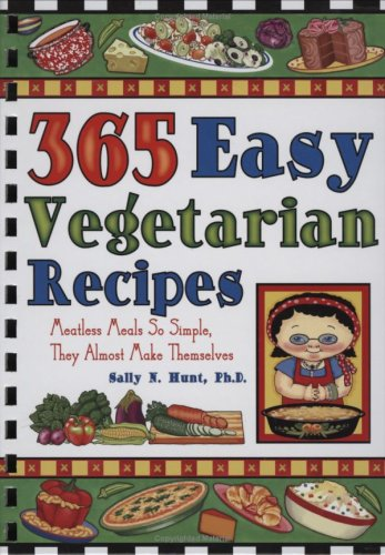 9781931294744: 365 Easy Vegetarian Recipes