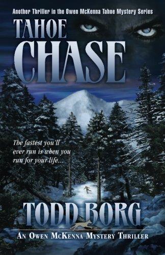 Tahoe Chase (An Owen McKenna Mystery Thriller) (Volume 11): Borg, Todd