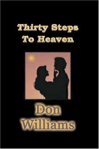 Thirty Steps to Heaven (1931297789) by Don Williams; Don Williams
