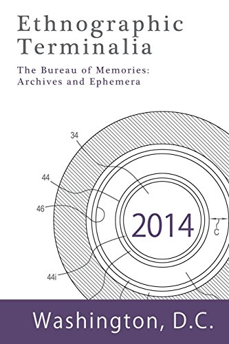 9781931303484: Ethnographic Terminalia, Washington D.C., 2014: The Bureau of Memories: Archives and Ephemera