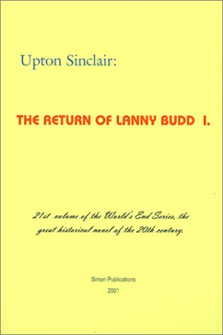 9781931313117: The Return of Lanny Budd I (World's End)