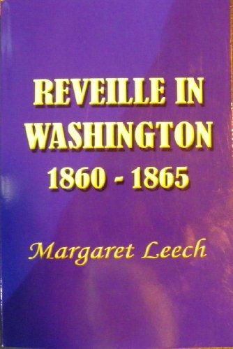 9781931313230: Reveille in Washington 1860-1865