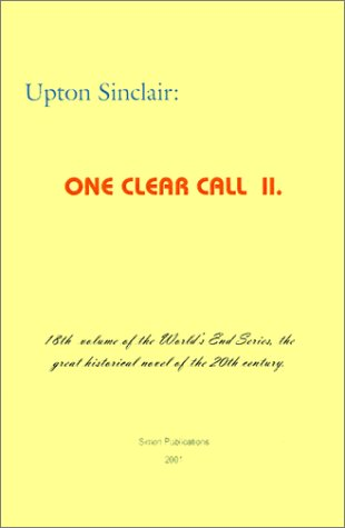 One Clear Call II (World's End): Sinclair, Upton