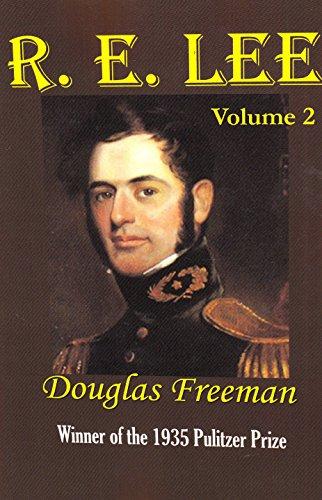 R. E. Lee, Vol. 2 (9781931313377) by Douglas Southall Freeman