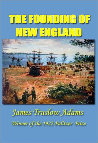 9781931313506: The Founding of New England