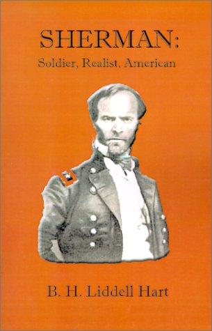 9781931313926: Sherman:: Soldier, Realist, American