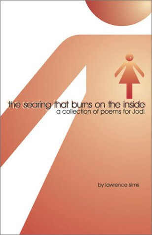 A Collection of Poems for Jodi: Lawrence R. Sims