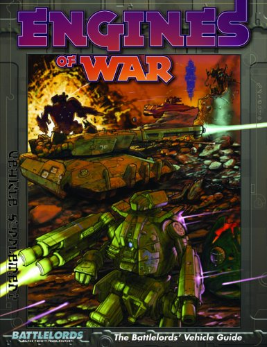 9781931320078: Engines of War: The Battlelords' Vehicle Guide