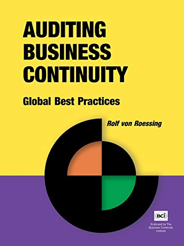 9781931332156: Auditing Business Continuity: Global Best Practices (Business Continuity Management)