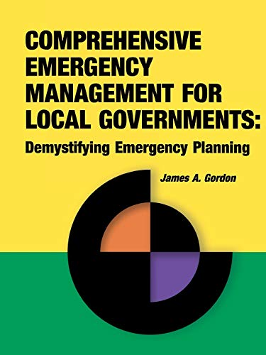 9781931332170: Comprehensive Emergency Management for Local Governments: Demystifying Emergency Planning