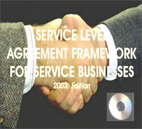 Service Level Agreements: A Framework on CD-ROM for Service Businesses (2003 Edition): Andrew Hiles