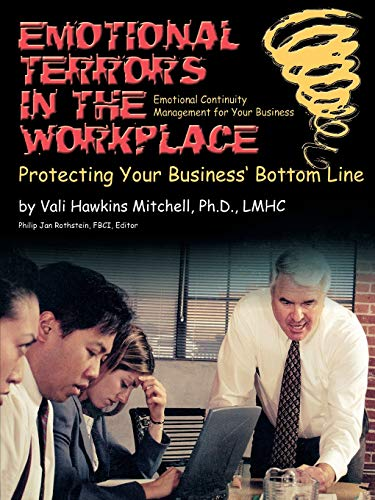 9781931332279: Emotional Terrors in the Workplace: Protecting Your Business' Bottom Line