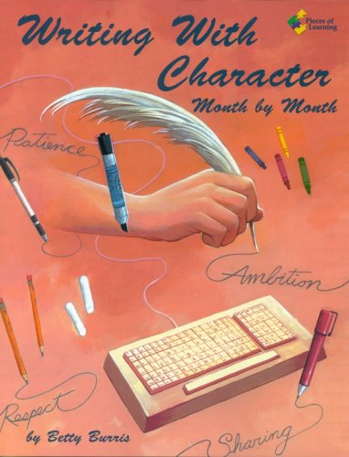 9781931334044: Writing with Character - Month by Month
