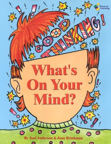 What's on Your Mind?: Activities to Explore the Gifted Mind (193133417X) by Joel Anderson; Joan Brinkman