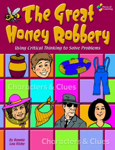 The Great Honey Robbery - Using Critical: Risby, Bonnie Lou