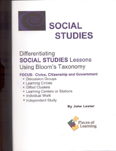 9781931334860: Differentiating Social Studies Lessons Using Bloom's Taxonomy: Civics, Citizenship, Government