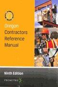 9781931345385: Oregon Contractors Reference Manual Ninth Edition (Oregon Construction Construction Board)
