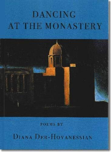 9781931357432: Dancing at the Monastery: Poems