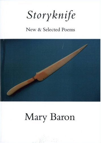 9781931357647: Storyknife: New and Selected Poems