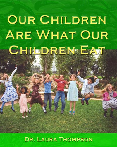 9781931359030: Our Children Are...What Our Children Eat