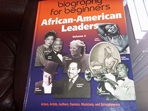9781931360364: African-American Leaders: Profiles of Black American Achievers, from the 1700s to the Present: Authors, Actors, Artists, Musicians, and Entrepreneurs (Biography for Beginners)