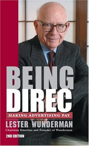 9781931361439: Being Direct: Making Advertising Pay