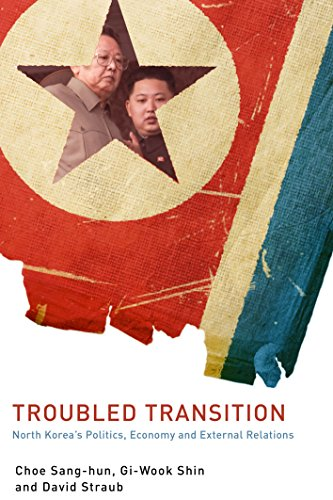 9781931368285: Troubled Transition: North Korea's Politics, Economy and External Relations