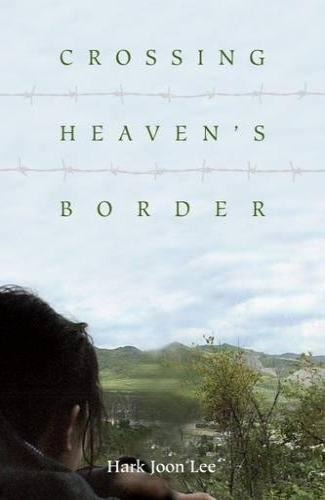 9781931368360: Crossing Heaven's Border