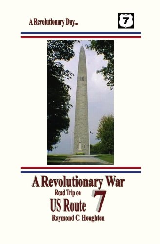 9781931373104: A Revolutionary War Road Trip on US Route 7