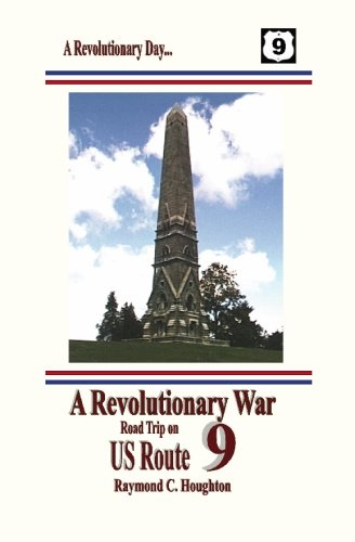 9781931373128: A Revolutionary War Road Trip on US Route 9