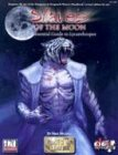 9781931374217: Slaves of the Moon: The Essential Guide to Lycanthropes (Races of Legend) (PCI1107)