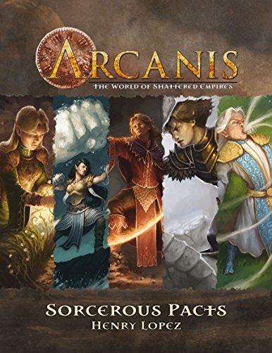 Arcanis: Sorcerous Pacts (PCI1605): Paradigm Concepts