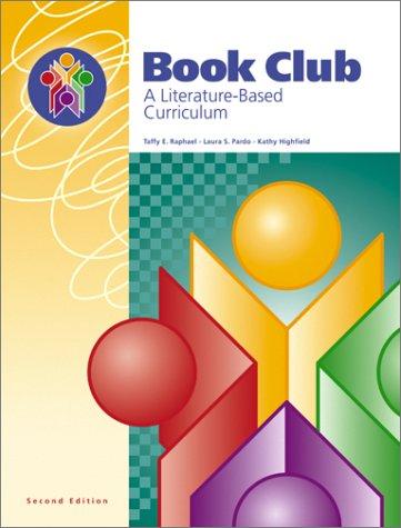 9781931376075: Book Club: A Literature-Based Curriculum (2nd Edition)