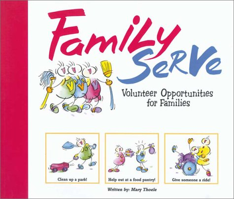 Family Serve Volunteer Opportunities for Families: Thoele, Mary