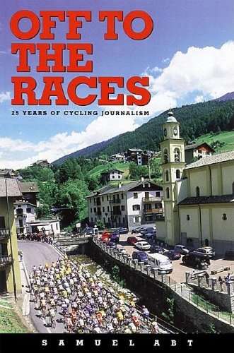 9781931382069: Off to the Races: 25 Years of Cycling Journalism
