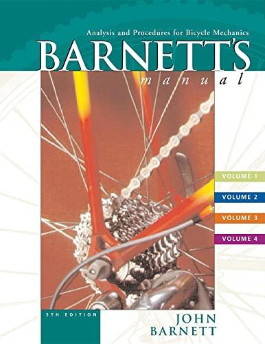 9781931382298: Barnett's Manual: Analysis and Procedures for Bicycle Mechanics (4 Vol. Set)