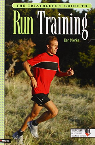 9781931382601: The Triathlete's Guide to Run Training (Ultrafit Multisport Training)