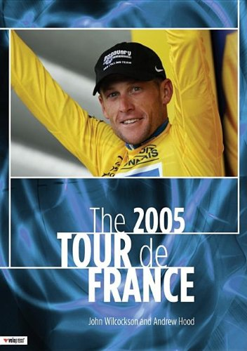 9781931382687: The 2005 Tour De France 2005: The Last Chapter of the Armstrong Era