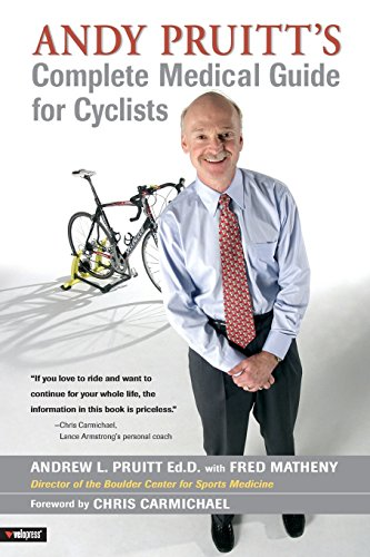 9781931382809: Andy Pruitt's Complete Medical Guide for Cyclists
