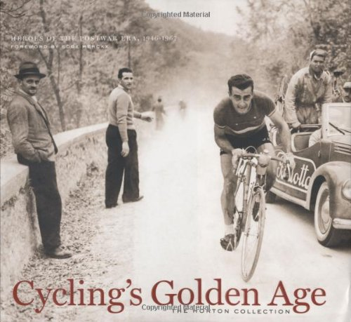 9781931382878: Cycling's Golden Age: Heroes of the Post-war Era 1946-1967