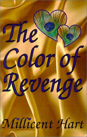 The Color of Revenge: Hart, Millicent
